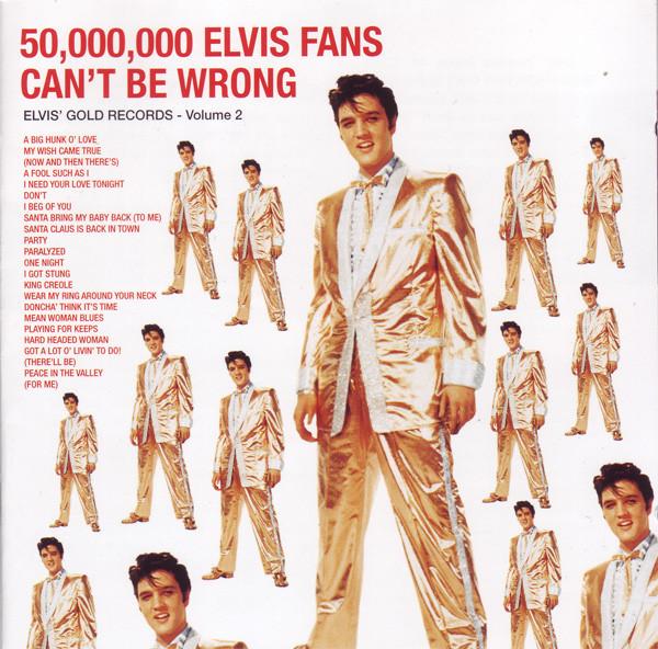 Presley, Elvis 50,000,000 Elvis Fans Can't Be Wrong (Elvis' Gold Records - Volume 2) Vinyl