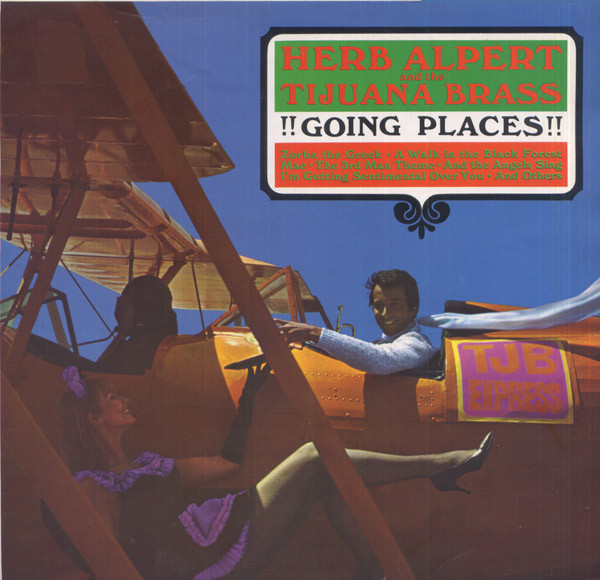 Alpert, Herb & The Tijuana Brass Going Places