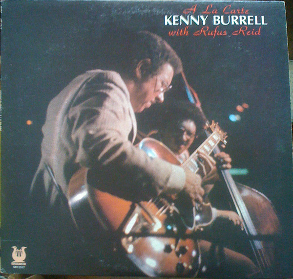Kenny Burrell With Rufus Reid A La Carte Vinyl