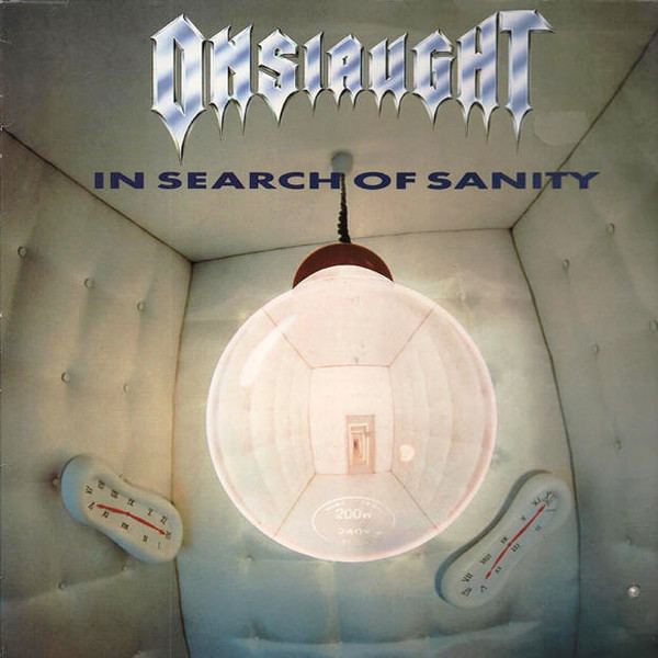 Onslaught In Search Of Sanity