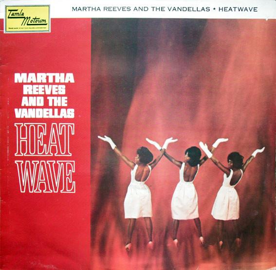Martha Reeves And The Vandellas Heat Wave Vinyl