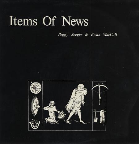Peggy Seeger And Ewan MacColl Items Of News Vinyl