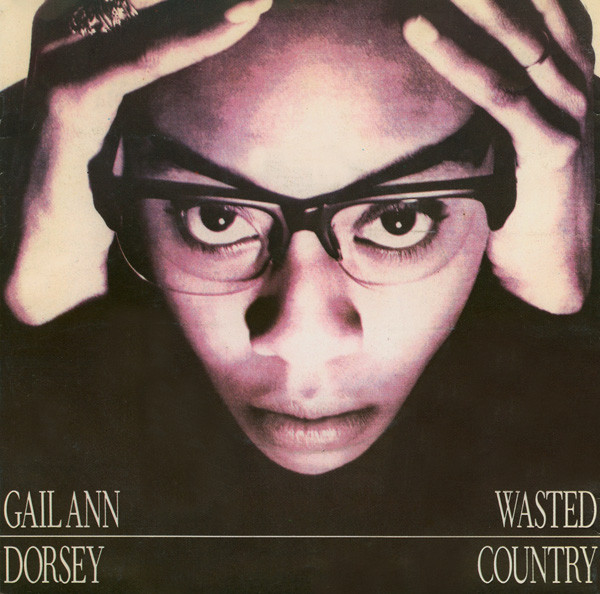 Dorsey, Gail Ann Wasted Country
