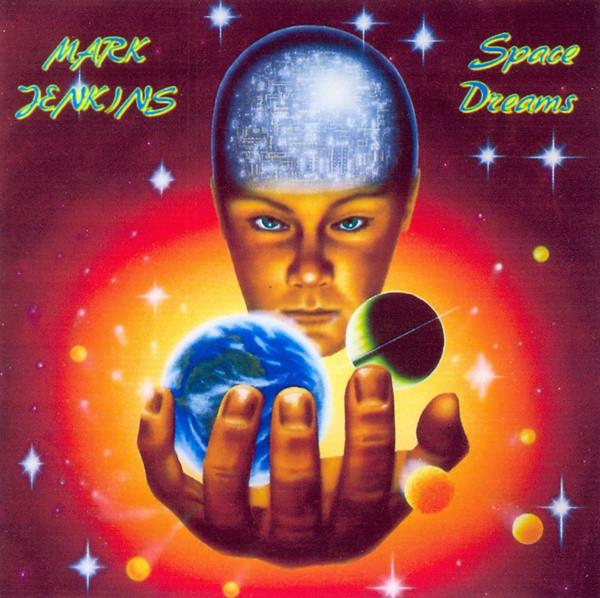 Jenkins, Mark Space Dreams