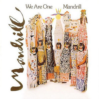 Mandrill We Are One