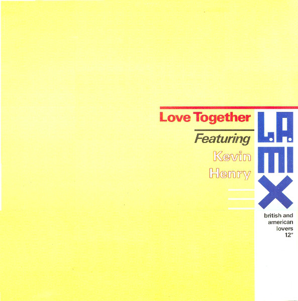 L.A. Mix Featuring Kevin Henry Love Together