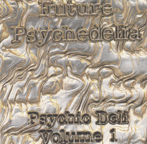 Various  Future Psychedelia (Psychic Deli - Volume 1) CD