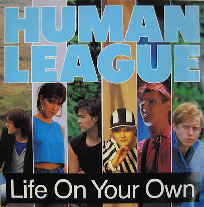 Human League Life On Your Own