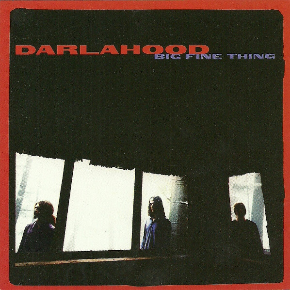 Darlahood Big Fine Thing CD