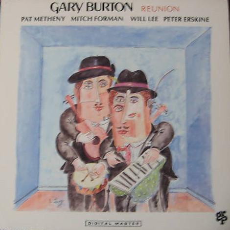 Burton, Gary Reunion