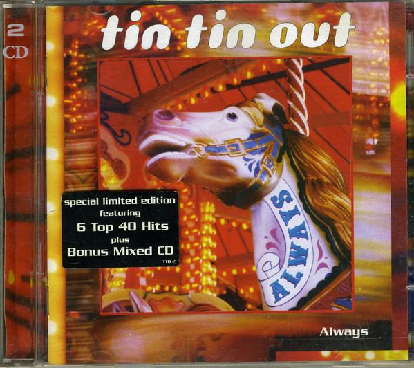 Tin Tin Out Always