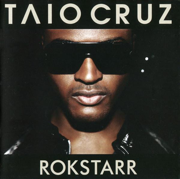 Cruz, Taio Rokstarr