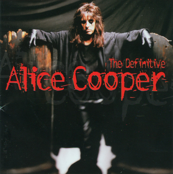 Cooper, Alice The Definitive Alice Cooper