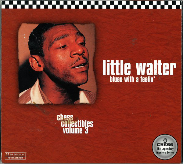 Little Walter Blues With A Feelin'