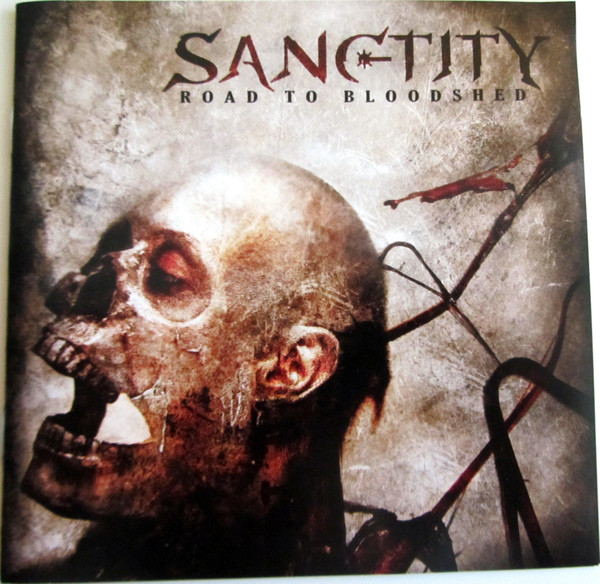 Sanctity Road To Bloodshed CD