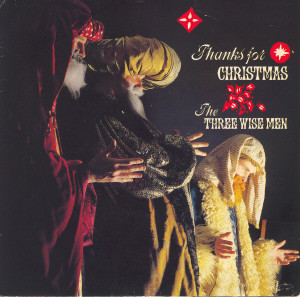 The Three Wise Men Thanks For Christmas Vinyl