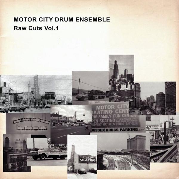 Motor City Drum Ensemble Raw Cuts Vol. 1