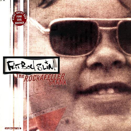 Fatboy Slim The Rockafeller Skank