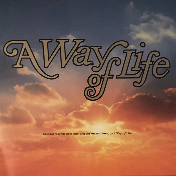 Way of Life Trippin' On Your Love Vinyl