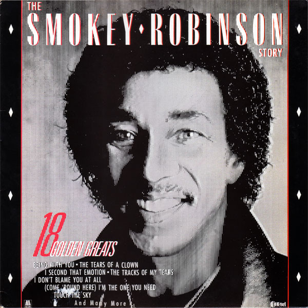 Robinson, Smokey The Smokey Robinson Story - 18 Golden Greats