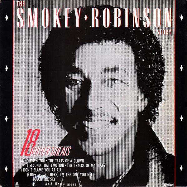 Robinson, Smokey The Smokey Robinson Story - 18 Golden Greats
