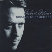 Palmer,  Robert Dreams To Remember Vinyl
