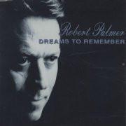Palmer,  Robert Dreams To Remember