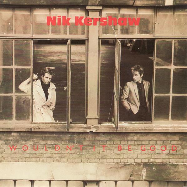 Kershaw, Nik Wouldn't It Be Good Vinyl