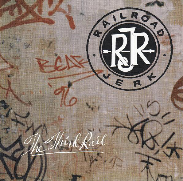 Railroad Jerk The Third Rail CD