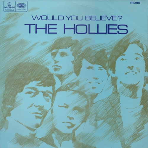The Hollies Would You Believe? The Hollies Vinyl