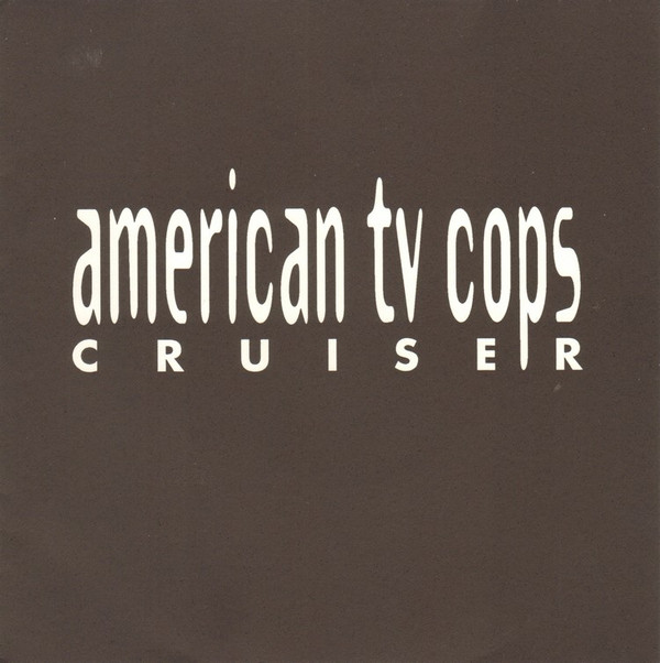 American TV Cops Cruiser