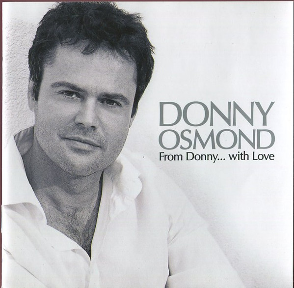 Osmond, Donny From Donny With Love CD