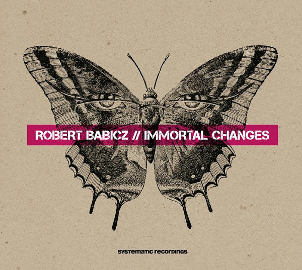 Babicz, Robert Immortal Changes CD