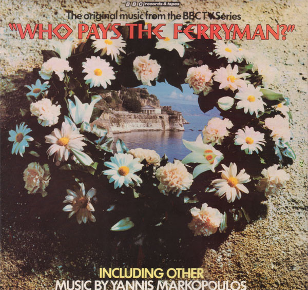 Who Pays The Ferryman Yannis Markopolous Vinyl