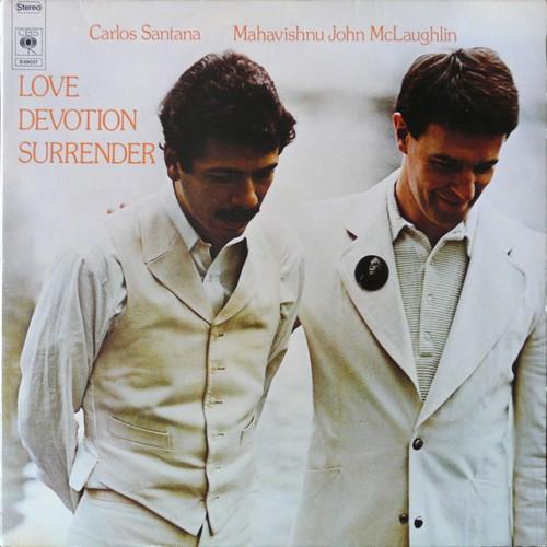 Santana, Carlos / McLaghlin Mahavishnu John Love Devotion Surrender