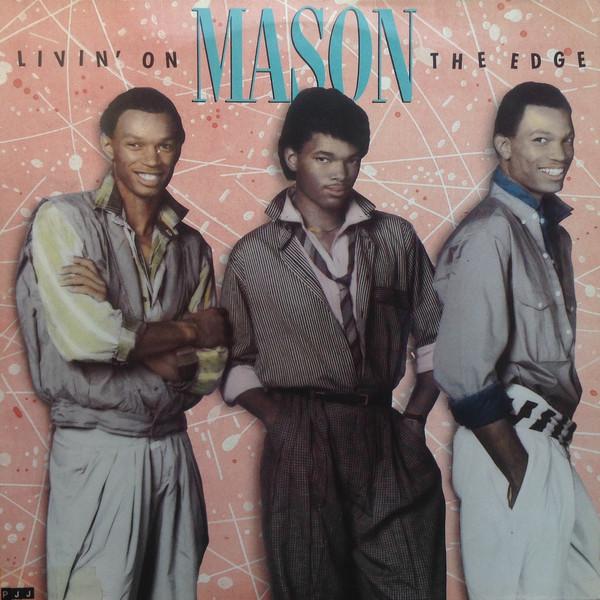 Mason Livin' On The Edge