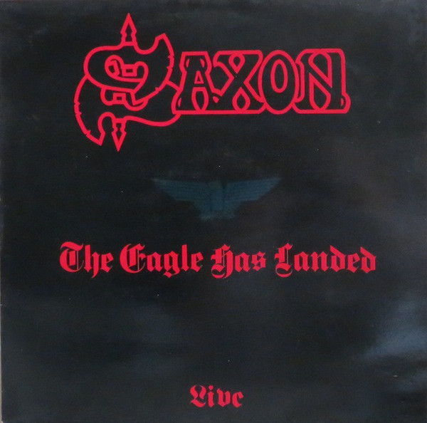 Saxon The Eagle Has Landed (Live) Vinyl