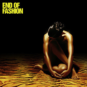 End Of Fashion End Of Fashion