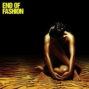 End Of Fashion End Of Fashion CD
