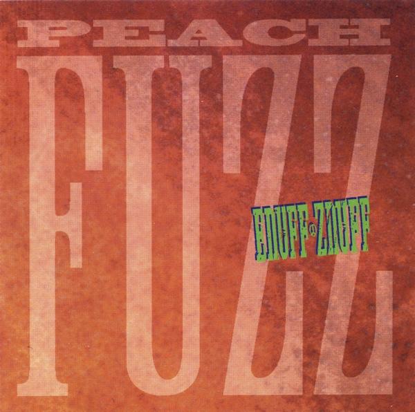 Enuff Znuff Peach Fuzz
