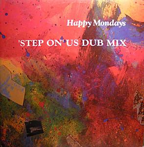 Happy Mondays Step On US Dub Mix
