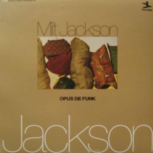 Jackson, Milt Opus De Funk