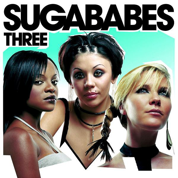 Sugababes Three
