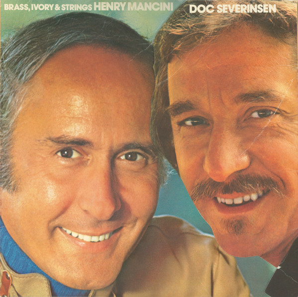 Henry Mancini And Doc Severinsen Brass, Ivory & Strings