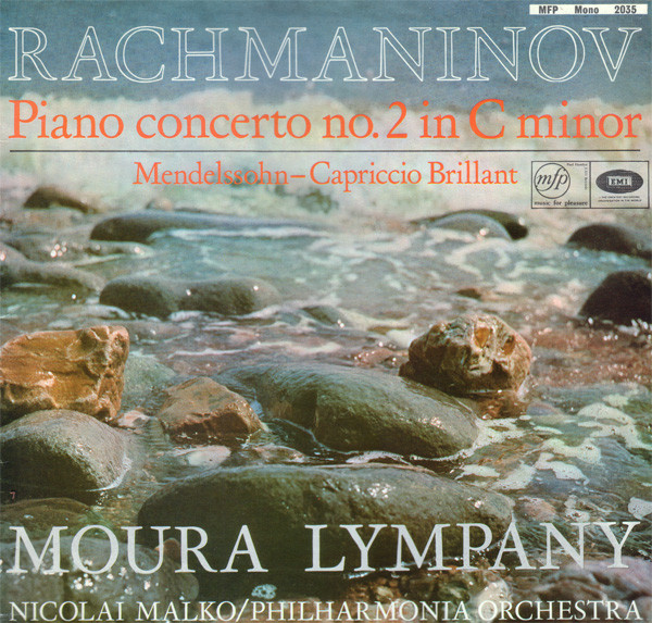 Rachmaninov/Mendelssohn - Moura Lympany, Nicolai Malko, Philharmonia Orchestra Rachmaninov Piano Concerto No. 2 In C Minor, Op. 18 / Mendelssohn: Capriccio Brilliant Vinyl