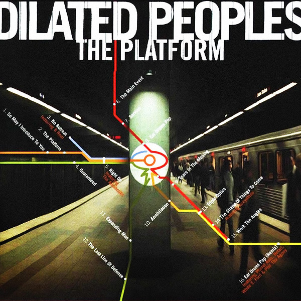 Dilated Peoples The Platform Vinyl