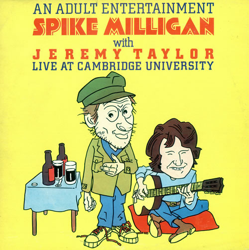 Milligan, Spike An Adult Entertainment Spike Milligan With Jremy Taylor Live At Cambridge University