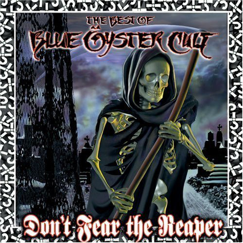 Blue Oyster Cult The Best Of Blue Oyster Cult - Don't Fear The Reaper