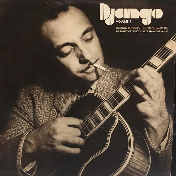 Django Reinhardt / Stephane Grappelli The Quintet Of The Hot Club Of France (1936-1937) Django Volume 1 Vinyl