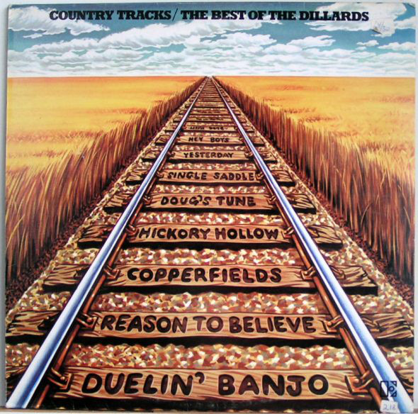 The Dillards Country Tracks / The Best Of The Dillards